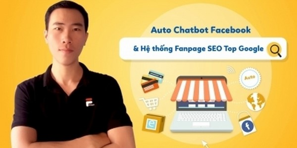 Auto Chatbot Facebook & Hệ thống Fanpage SEO Top Google
