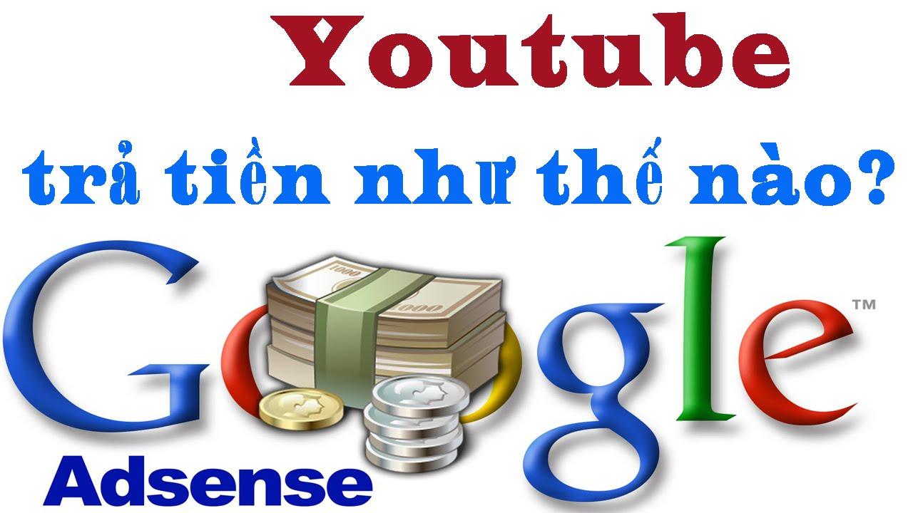 Cách nhận tiền từ Youtube an toàn nhất