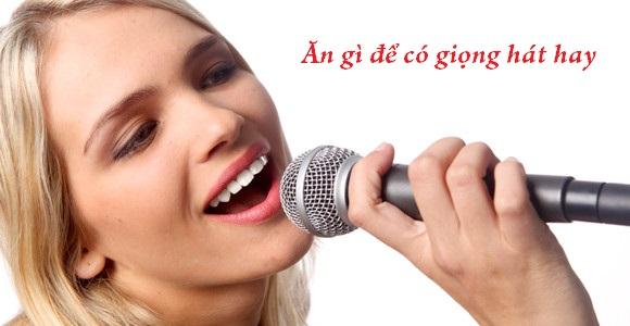 ăn gì để có giọng hát hay