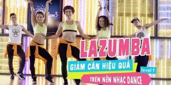 Cùng Lazumba giảm cân hiệu quả trên nền nhạc dance - Level 1, Level 2