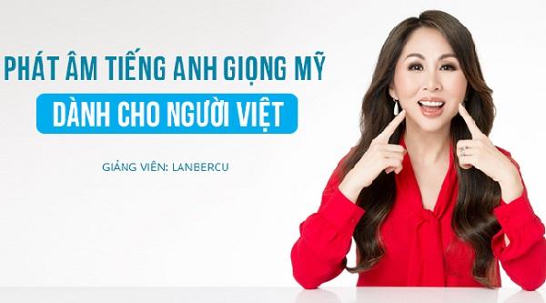 """Xem ngay: Khóa học """"Phát âm tiếng Anh giọng Mỹ dành cho người Việt"""""""