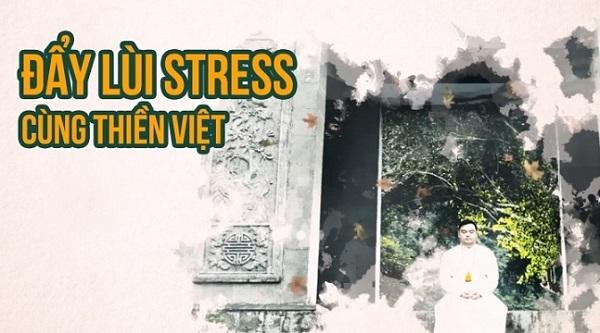 """Khóa học: """"Đẩy lùi stress cùng Thiền Việt"""""""