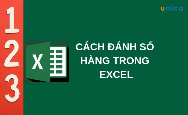 Cách đánh số hàng trong Excel nhanh nhất
