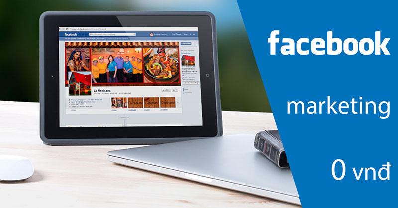 Những nguyên tắc vàng giúp bạn làm Facebook Marketing với chi phí 0 đồng