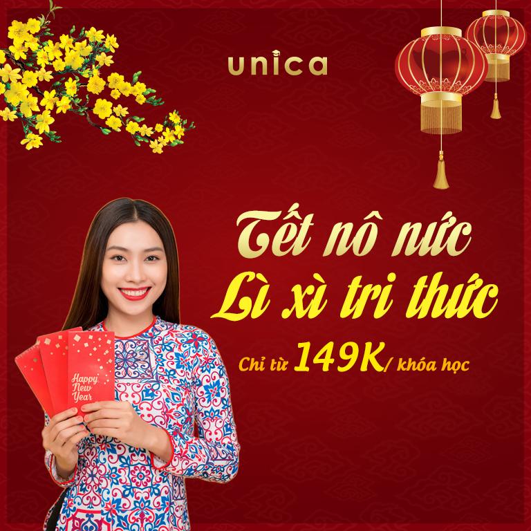 Chỉ từ 149k với 1000+ khoá học từ Unica - Tết nô nức - Lì xì tri thức
