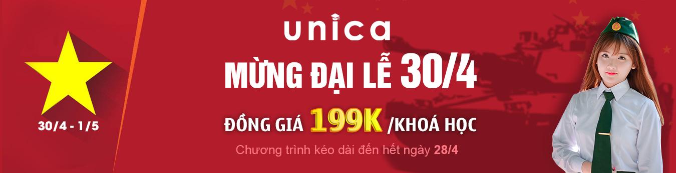 Mừng lễ 30/04 và 01/05 đồng giá 199K hàng trăm khóa học trên Unica
