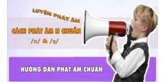 Tại sao người Việt hay mắc lỗi phát âm tiếng Anh