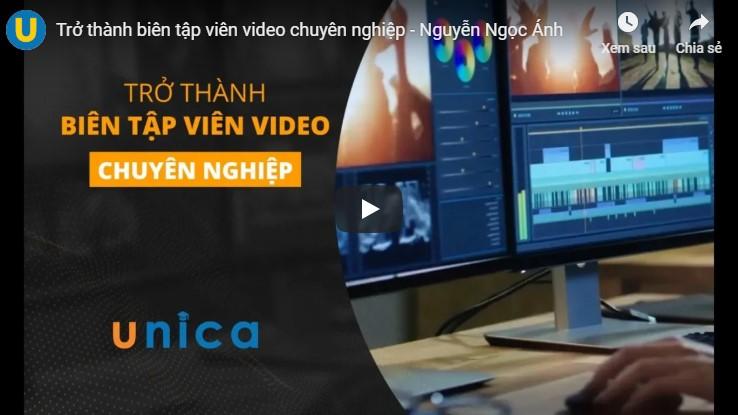 Bí kíp trở thành biên tập viên video chuyên nghiệp