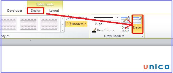 Chọn Design của Table Tools và chọn Eraser