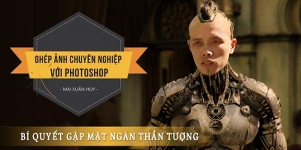 khóa học ghép ảnh chuyên nghiệp với Photoshop