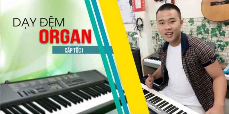 """Tham gia khóa học """"Dạy đệm Organ cấp tốc I"""" để chơi được đàn Organ tại nhà"""