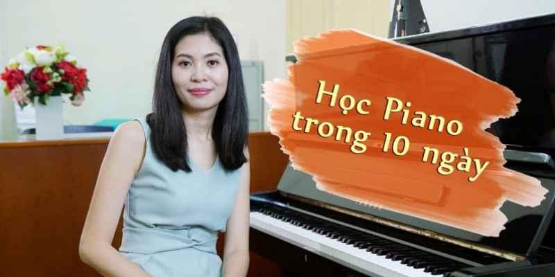 Học đàn piano đơn giản, hiệu quả tại nhà