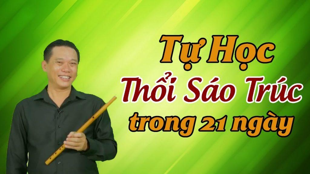 Khóa học giúp bạn tự học thổi sáo trúc tại nhà