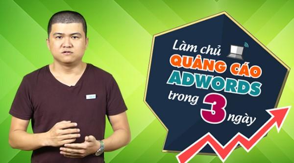 khóa học Làm chủ quảng cáo Adwords trong 3 ngày