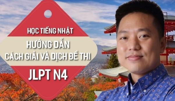 khóa học Học tiếng Nhật Hướng dẫn cách giải và dịch đề thi JLPT N4