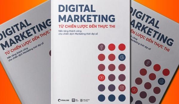 Cuốn sách Digital Marketing – Từ Chiến Lược Đến Thực Thi